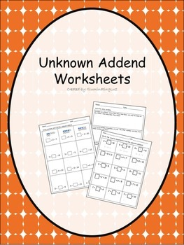 Unknown Addend - Worksheets