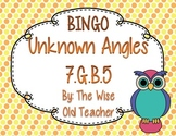 Unknown Angles Bingo Game PPT with Blank Bingo Card 7.G.B.5