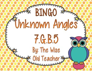 Unknown Angles Bingo Game PPT with Blank Bingo Card 7.G.B.5