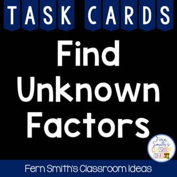 Unknown Factors Cards - Finding Unknown Factors