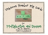 Unknown Number Flip Cards for Multiplication and Division