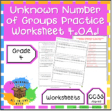 Unknown Number of Groups Worksheet - 4th Grade (4.OA.1)