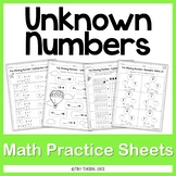 Unknown Numbers NO PREP Practice Sheets