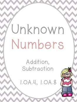 Unknown Numbers in Addition and Subtraction (Missing Addends)