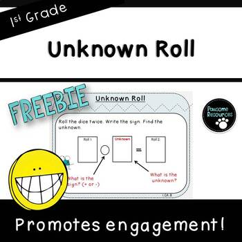 Unknown Roll-Student Game ***FREEBIE*** (First Grade, 1.OA.8)