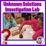 Unknown Solutions Investigation Lab - STEM Inquiry Design