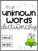 Unknown Words Dictionary {Freebie}