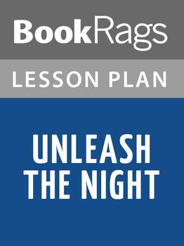 Unleash the Night Lesson Plans