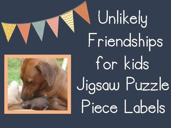 Unlikely Friendships for Kids Jigsaw Puzzle Piece Labels