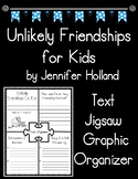 Unlikely Friendships for Kids Text Jigsaw Recording Form Graphic Organizer