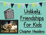 Unlikely Friendships for Kids by Jennifer S. Holland Chapt