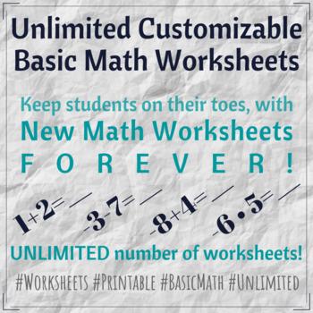 Unlimited Customizable Basic Math Worksheets
