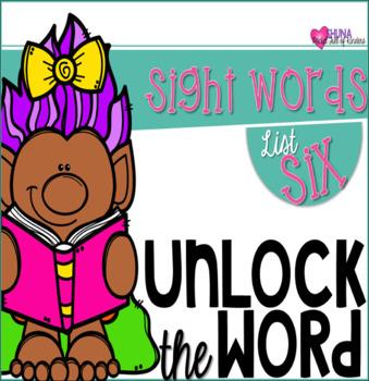 Unlock The Sight Words {List Six}