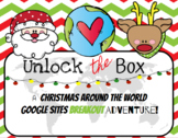 Unlock the Box: A Christmas Around the World Google Sites Adventure!