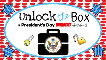 Unlock the Box: A President's Day Breakout Adventure