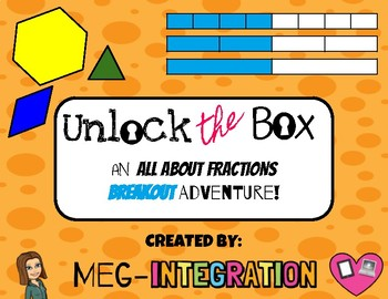 Unlock the Box: An All About Fractions Breakout Adventure