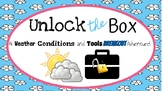 Unlock the Box: An All About Weather Conditions and Tools