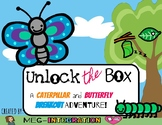 Unlock the Box: Caterpillar and Butterfly