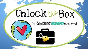 Unlock the Box: Earth Day