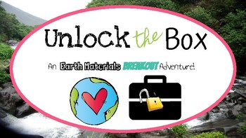 Unlock the Box: Earth Materials: Rocks, Minerals, and Soil