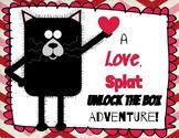 Unlock the Box: Love, Splat