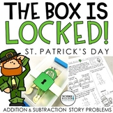 Unlock the Box! St. Patrick's Day Math Gr. 2-3 {Addition & Subtraction Stories}