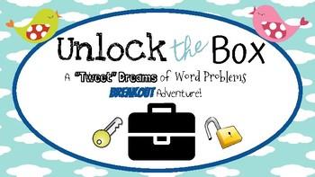 "Unlock the Box: ""Tweet"" Dreams of Word Problems"