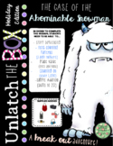 Unlatch the Box (a break-out game): The Case of the Abominable Snowman