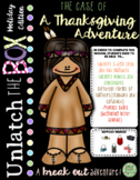 Unlatch the Box (a break-out game): The Case of the Thanksgiving Adventure