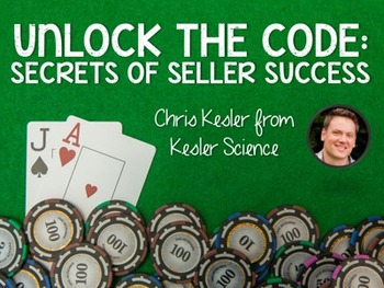 Unlock the Code: Secrets of Seller Success - Session Handout Vegas 2015