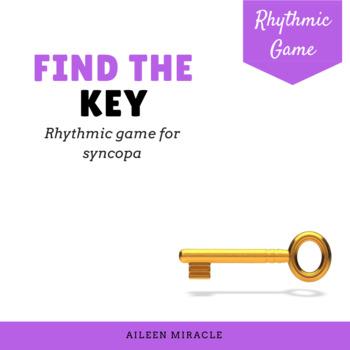 Rhythmic Game for Syncopa {Find the Key}