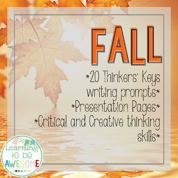 Writing Prompts - Fall Theme - Thinker's Keys