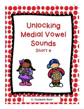 Unlocking Short e CVC Words