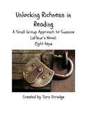 "Unlocking Richness in Reading: A Small Group Approach to ""Eight Keys"""