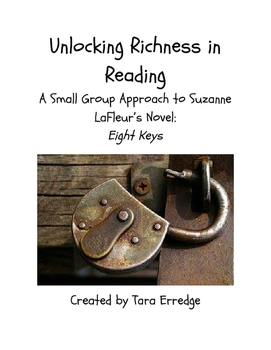 """Unlocking Richness in Reading: A Small Group Approach to """"Eight Keys"""""""