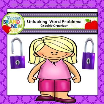 Unlocking Word Problems - Graphic Organizer