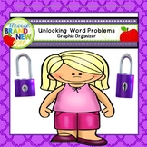 Unlocking Word Problems - Graphic Organizer