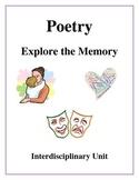 Poetry - Explore the Memory, An Interdisciplinary Unit