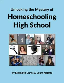 Unlocking the Mystery of Homeschooling High School