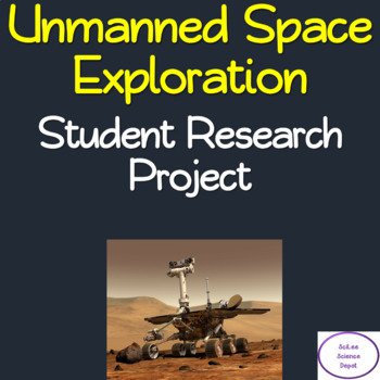 Unmanned Space Exploration Student Research Project