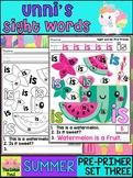 Unni's Summer Sight Words - Pre Primer List 3 : Word Work, Fluency, Activities