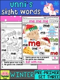 Unni's Winter Sight Words - Pre Primer List 3 : Word Work, Practice Worksheets