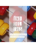 Uno, Dos, Tres - Using numbers to build Spanish conversati