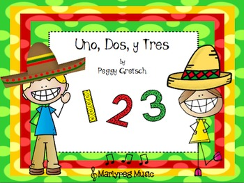 Uno, Dos, y Tres /Cinco de Mayo Song/Spanish-English Counting Song