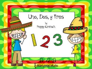 Uno, Dos, y Tres /Cinco de Mayo Song/Spanish-English Count