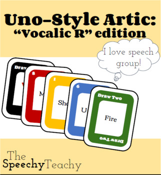 Uno-Style Artic: Vocalic R Words
