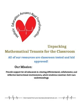 Unpacking Mathematical Tenants for the Classroom