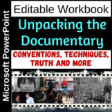 Unpacking the Documentary - Conventions, Techniques, Truth