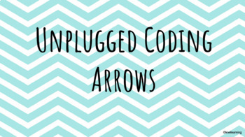 Unplugged Coding Arrows