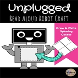 Unplugged Read Aloud Robot Craft